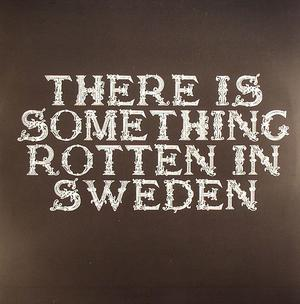Hundarna Från Söder - There Is Something Rotten In Sweden / Body To Body
