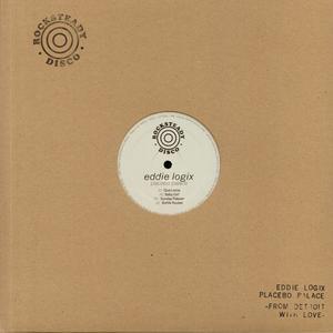 Eddie Logix - Placebo Palace / Rocksteady Disco