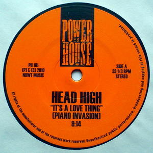 Head High-It's A Love Thing (Piano Invasion)  / Power House