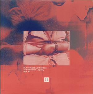 Rumenige / Loktibrada - Antidandruff Legacy Vol.2