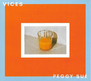 Peggy Sue ‎– Vices / French Exit