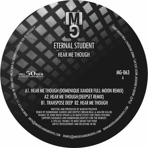 Eternal Student - Here Me Though / Moods & Grooves