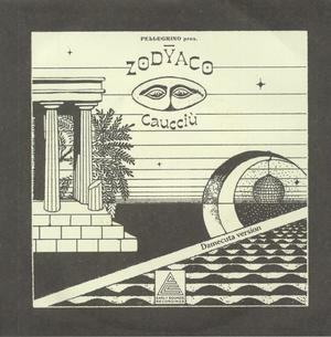 Pellegrino Pres. Zodyaco - Caucciu / Early Sounds Recordings