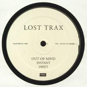 Lost Trax - Out Of Mind / Frustrated Funk