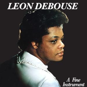 Leon Debouse-A Fine Instrument / Bold