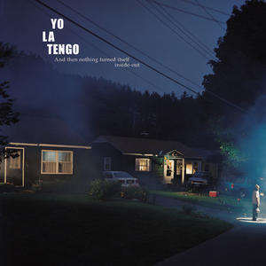 Yo La Tengo ‎– And Then Nothing Turned Itself Inside-Out /  Matador