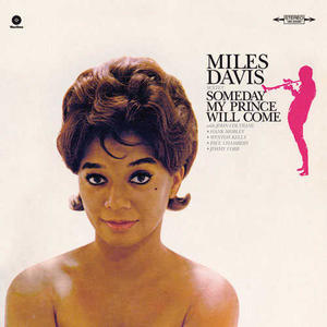 Miles Davis – Someday My Prince Will Come /  Wax Time