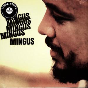 Mingus – Mingus Mingus Mingus Mingus Mingus /  Impulse!
