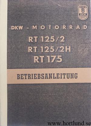 1956 DKW RT 125/2, RT 125/2H, RT 175 Instruktionsbok