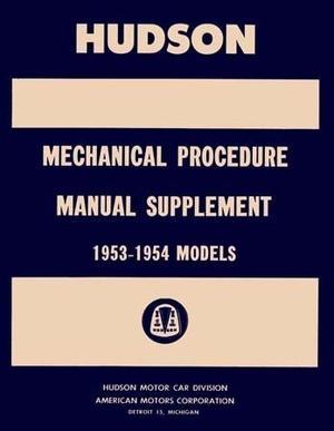 1953 - 1954 Hudson Mechanical Procedure Manual Supplement