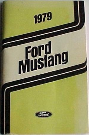 1979 Mustang Owner's Manual