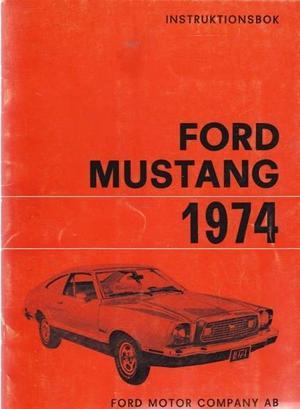 1974 Mustang Instruktionsbok svensk