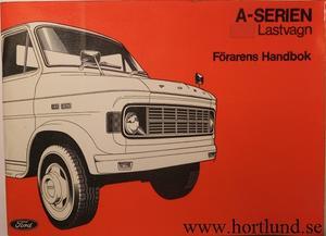 1970-tal Ford A serie Lastvagn Förarens Handbok