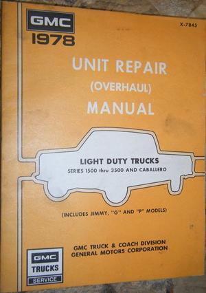 1978 GMC Light Trucks Unit Repair Manual