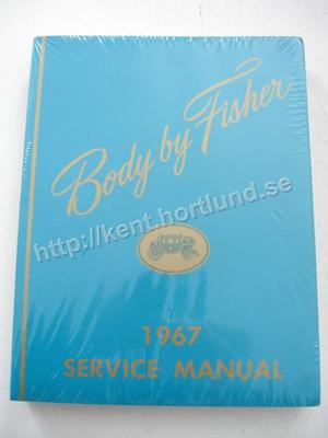1967 Fisher Body Service Manual
