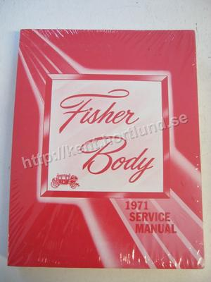 1971 Fisher Body Service Manual