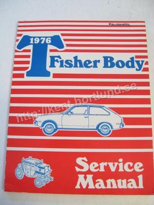 1976 Fisher T Body Service Manual Chevette och Acadian
