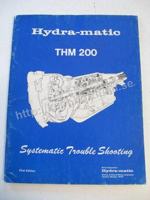 1977 GM Hydra-Matic THM 200 System Troubleshooting First edition