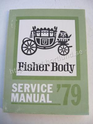 1979 Fisher Body Service Manual