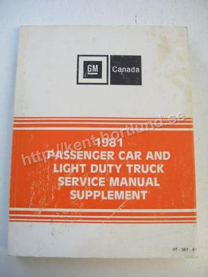 1981 GM Canada Passanger Car and Light duty truck Service Manual Supplement