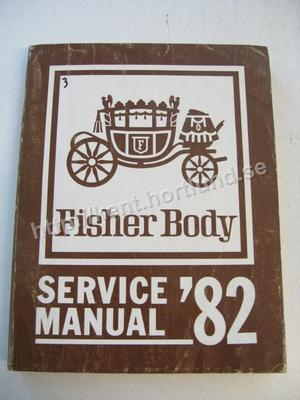 1982 Fisher Body Service Manual