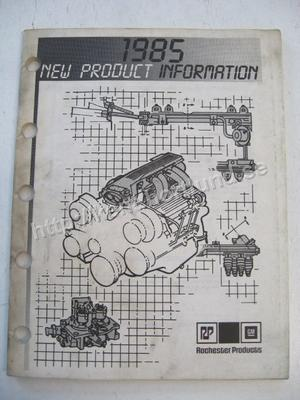 1985 Rochester New Product Information