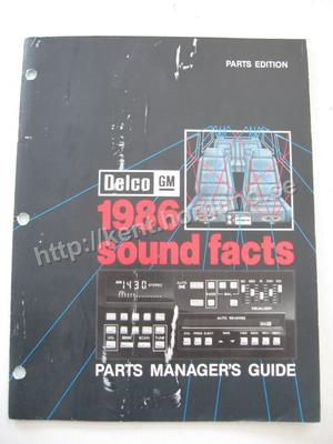 1986 Delco GM Sound Facts Parts Manager Guide
