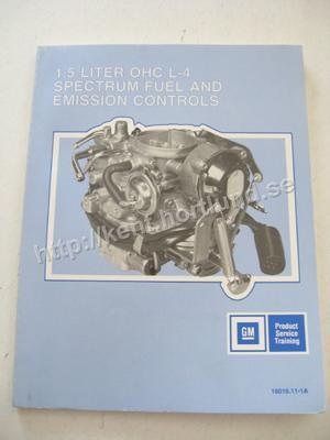 1988 Chevrolet Spectrum Advanced Service Training 1.5 Liter OHC L-4 Fuel and Emission Controls