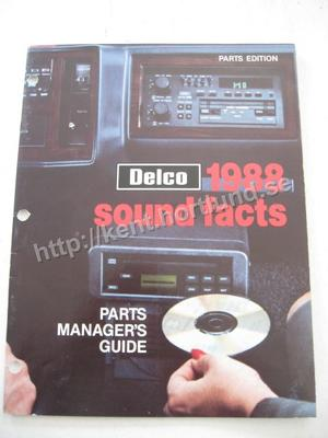 1988 Delco Sound Facts Parts Manager's Guide