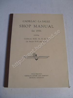 1936 Cadillac 36-60, 70, 75 80, 85 La Salle 35-50 and 36-50 Shop manual