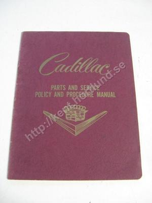 1953 Cadillac Parts and Service Policy and Procedure Manual
