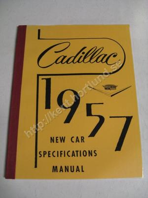 1957 Cadillac New Car Specification Manual