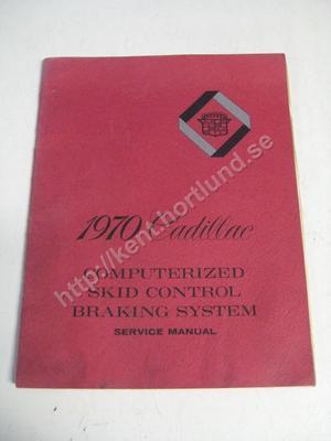 1970 Cadillac Service manual computerized skid control braking system