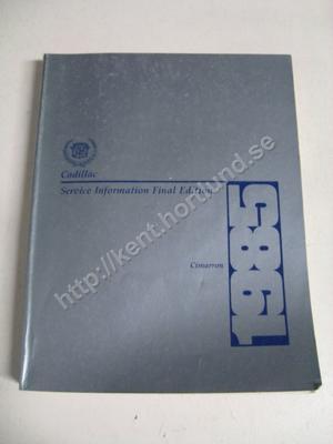 1985 Cadillac Cimarron Service Information Final Edition