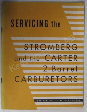 1955 Buick Service the Stromberg and the Carter 2-Barrel Carburetors