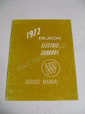 1972 Buick Service manual electric sunroof