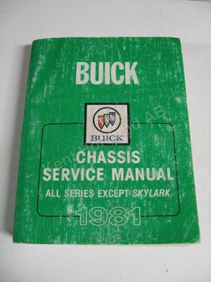 1981 Buick all except Skylark Chassis Service Manual