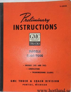 1960 GMC 5500-9000 Truck Preliminary Instructions