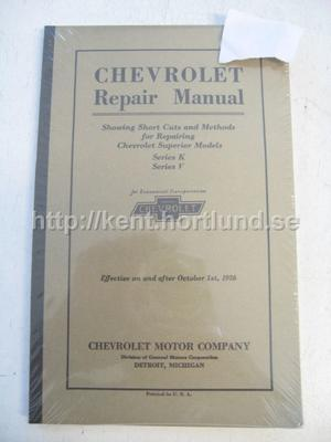 1926 Chevrolet Repair Manual For repairing superior models Series K & V