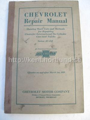 1929 Chevrolet Repair Manual Chevrolet International Six Cylinder Cars And Trucks Series AC-LQ