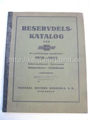 1929-1932 Chevrolet Reservdelskatalog För 6 Cylindriga Modeller International, Universal, Independece & Convfederate På Svenska