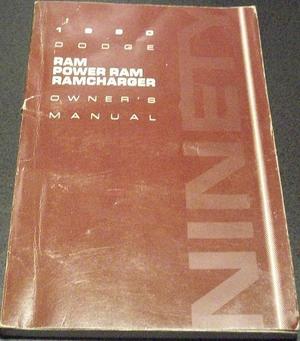 1990 Dodge Ram - Power Ram - Ram Charger Owner's Manual