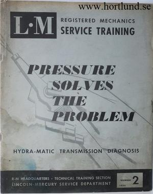 1954 Lincoln Hydra-Matic Transmission Diagnosis