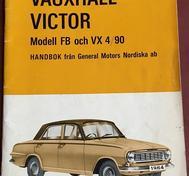1964 Vauxhall FB Victor och VX 4/90 Handbok svensk