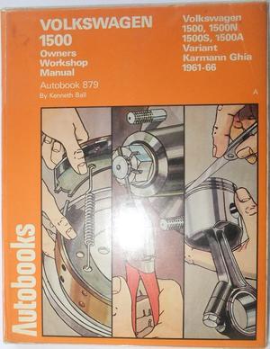 1961 - 1966 Volkswagen VW 1500 Owners Workshop Manual