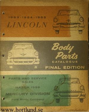 1953 - 1955 Lincoln Body Parts Catalog Final Edition