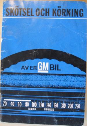 1969 GM Skötsel och Körning av Er GM Bil