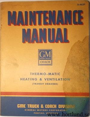 1946 GMC GM Coach Thermo-Matic Heating and Ventilation Maintenance Manual