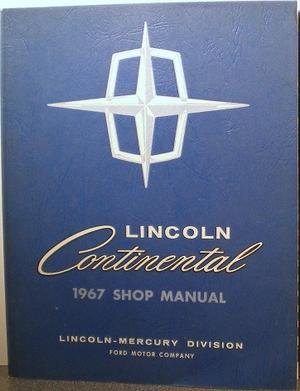 1967 Lincoln Continental Shop Manual