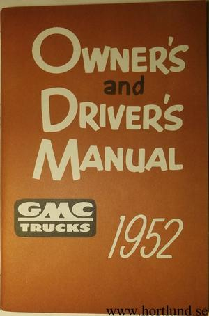 1952 GMC 100-22 till 350-24 Truck Owner's and Driver's Manual